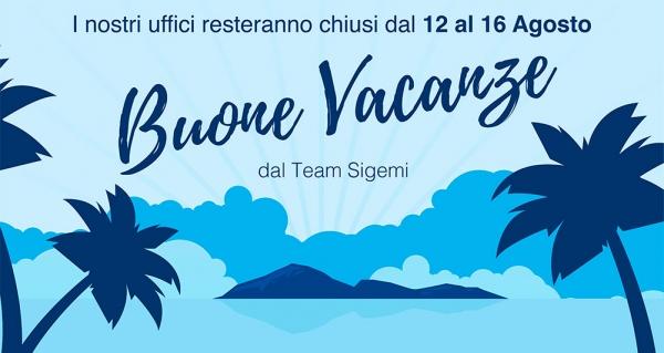 Buone Vacanze dal Team Sigemi